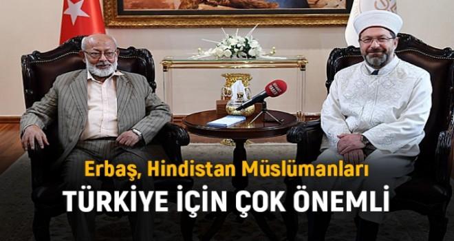 Hindistan Müslümanları Türkiye için Çok Önemli
