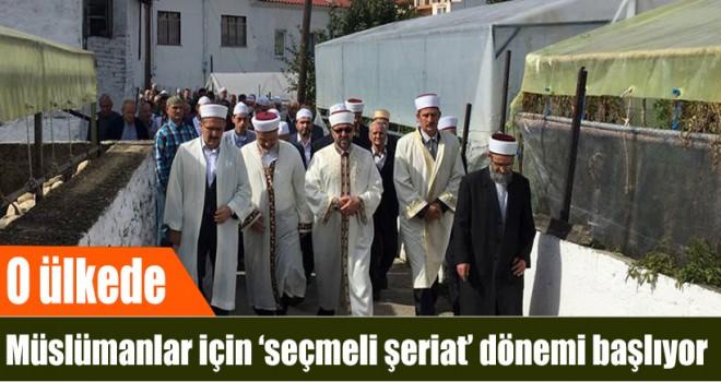 Yunanistan'da Müslümanlar için Seçmeli Şeriat Dönemi Başlıyor