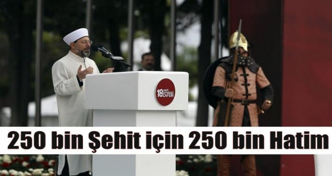 250 bin şehit için 250 bin hatim