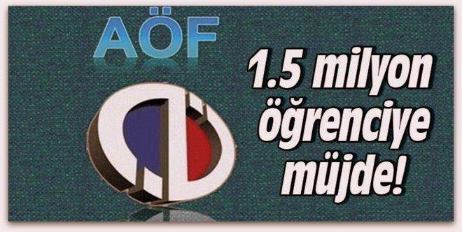 AÖF\'ten 1,5 milyon öğrenciye müjde