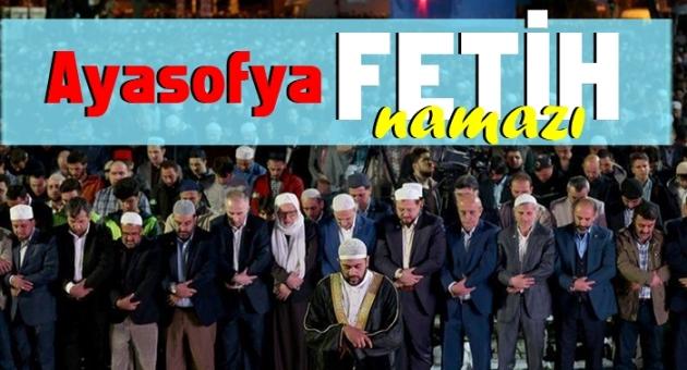 Ayasofya Camii\'nde Fetih Namazı