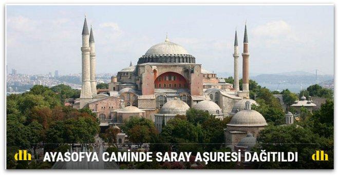Ayasofya caminde Saray Aşuresi dağıtıldı