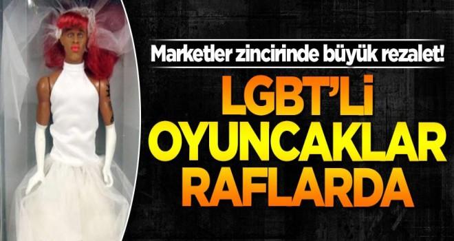 Marketler zincirinde büyük rezalet! LGBT'li oyuncaklar raflarda!