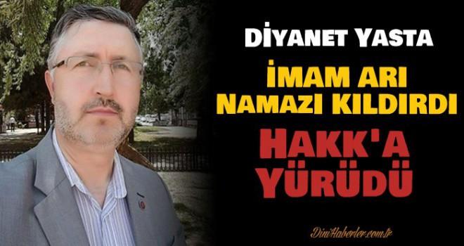 imam Ahmet Arı Sabah Namazında Vefat Etti