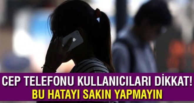 BTK uyardı: Arama yapar yapmaz telefonu kulağınıza götürmeyin