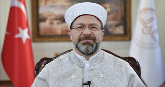 Diyanet İşleri Başkanı Erbaş'tan ramazan mesajı