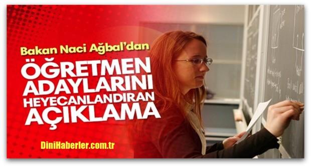 Bakan Ağbal\'dan öğretmen ataması açıklaması