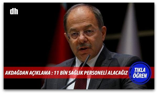 Bakan Akdağ, 11 bin sağlık personeli alınacak