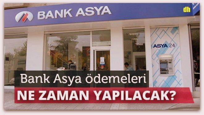 Bank Asya\'dan ödemeleri ne zaman yapılacak?