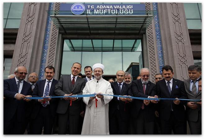 Başkan Görmez, Adana İl Müftülüğü hizmet binasının açılışını yaptı...