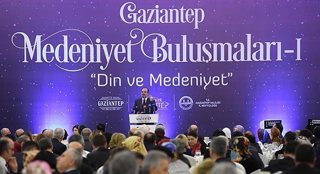 Başkan Görmez Gaziantep Medeniyet Buluşmalarına Katıldı