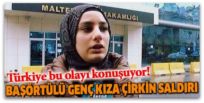 Başörtülü kıza \'terorist\' dedi saldırı