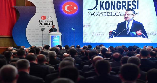 Cumhurbaşkanı Yardımcısı Oktay, 3. İlçe Müftüleri Kongresi'nde konuştu
