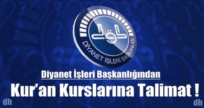 Diyanet'ten Kur'an Kurslarına Talimat !