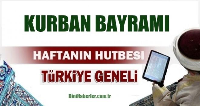 Diyanet 01.09.2017 Tarihli Kurban Bayramı Hutbesi