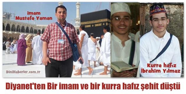 Bir imam ve bir kurra hafız şehit düştü