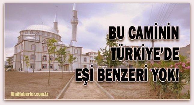 Bu caminin Türkiye\'de eşi benzeri yok
