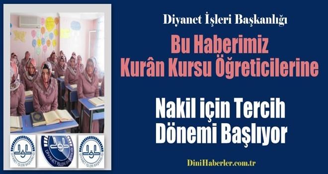 Kur'an Kursu Öğreticileri Nakil için Tercih Dönemi Başladı