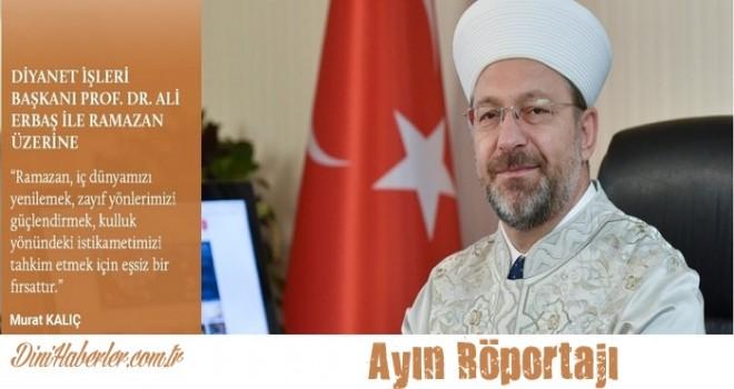 Başkan Ali Erbaş'la Ramazan Sohbeti