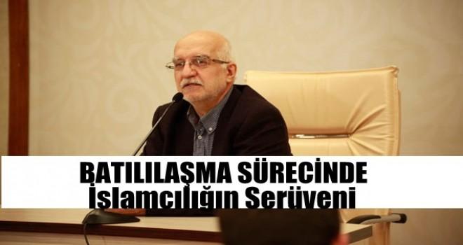 Batılılaşma Sürecinde İslamcılığın Serüveni