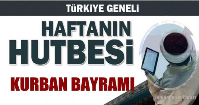Diyanet 11.08.2019 Tarihli Kurban Bayramı Hutbesi