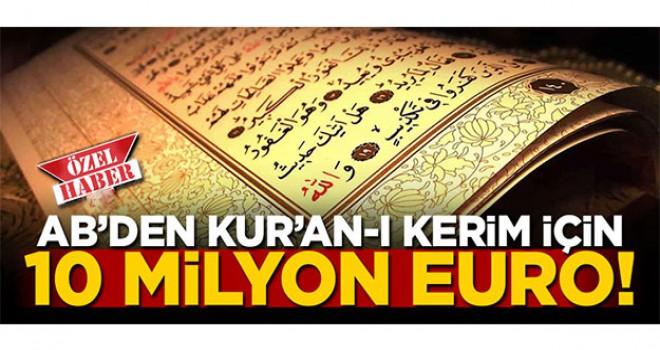 AB'den Kur'an-ı Kerim araştırmacıları için 10 milyon euro!