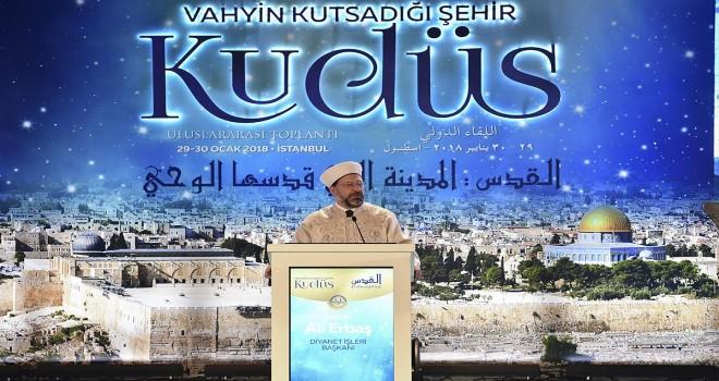 """Uluslararası """"Vahyin Kutsadığı Şehir: Kudüs"""" toplantısı İstanbul'da başladı"""