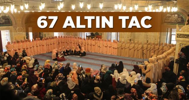 67 Öğrenci için taç giyme merasimi düzenlendi