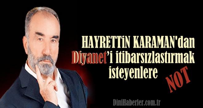 Karaman'dan Diyanet'i itibarsızlaştırmak isteyenlere bilgi notu