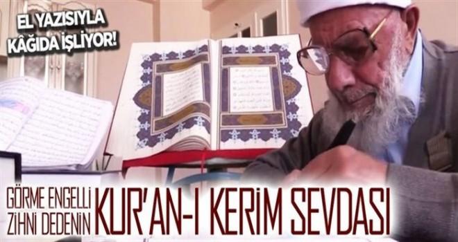 Görme engelli Zihni dedenin Kur'an sevdası