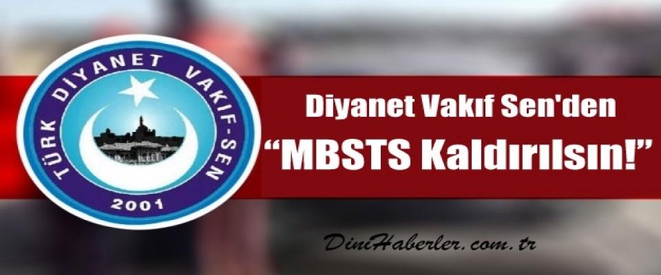 Diyanet Vakıf Sen'den Şok Teklif : MBSTS Kaldırılsın !