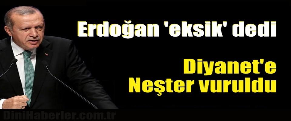 Erdoğan 'eksik' dedi Diyanet'e neşter vuruldu