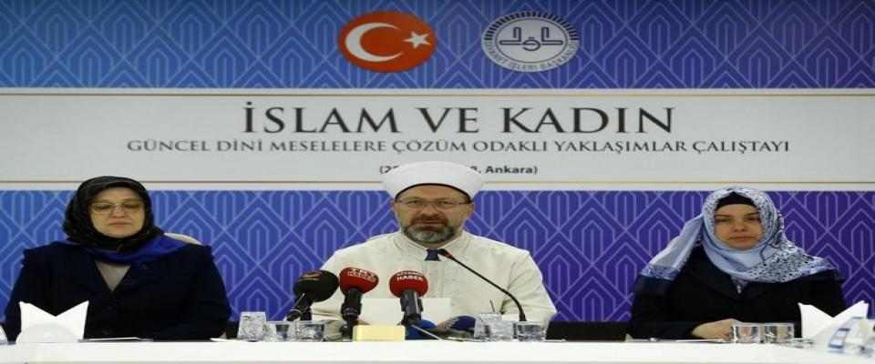 Başkan Erbaş, İslam ve Kadın çalıştayının açılışına katıldı