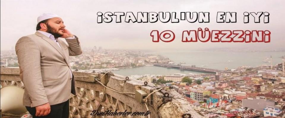İstanbul'un en iyi 10 müezzini