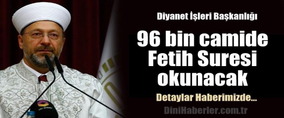 96 bin camide Fetih Suresi okunacak