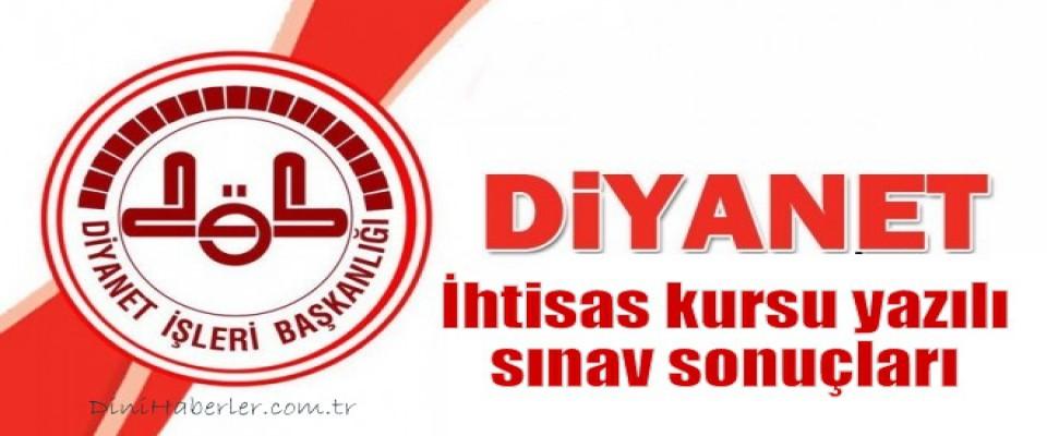 İhtisas kursu yazılı sınav sonuçları açıklandı
