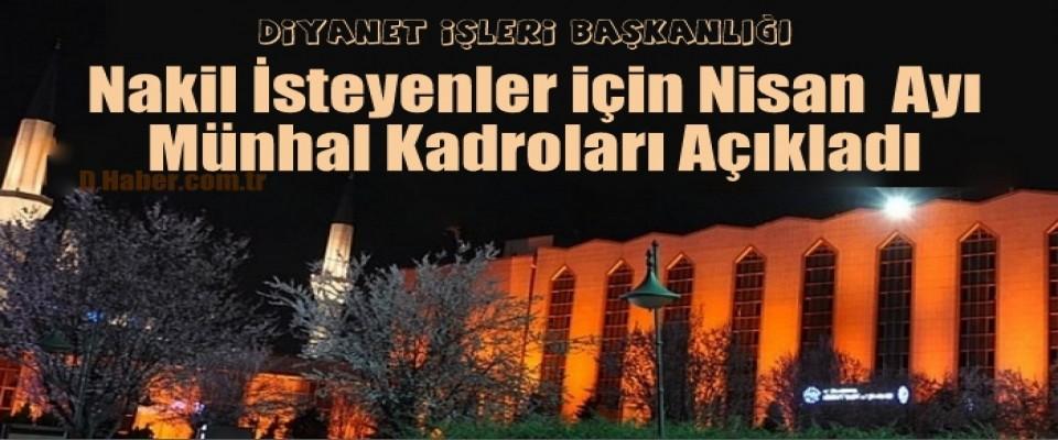 Nakil İsteyenler için Nisan  Ayı Münhal Kadroları Açıklandı