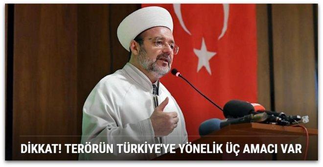 Dikkat! Terörün Türkiye\'ye yönelik üç amacı var