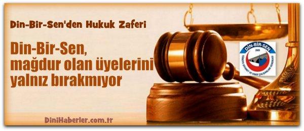 Din-Bir-Sen\'den Hukuk Zaferi