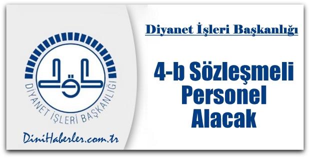 Diyanet 4-B Sözleşmeli Personel Alacak