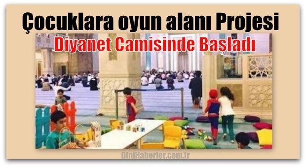 Diyanet Camisi\'nde çocuklara oyun alanı Yapıldı