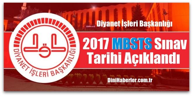 Diyanet İşleri Başkanlığı, 2017 Yılı MBSTS Sınav Tarihi