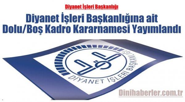 Diyanet İşleri Başkanlığına ait Dolu/Boş Kadro Kararnamesi Yayımlandı