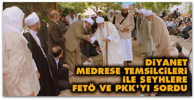Diyanet, medrese temsilcileri ile şeyhlere FETÖ ve PKK\'yı sordu