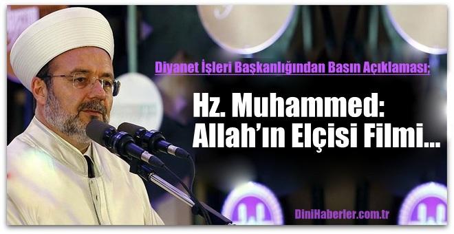 Diyanet\'ten Hz. Muhammed: Allah'ın Elçisi Filmi Açıklaması