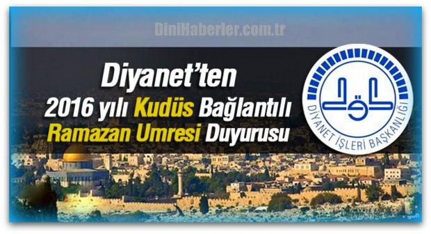 Diyanet\'ten Kudüs Bağlantılı Ramazan Umresi