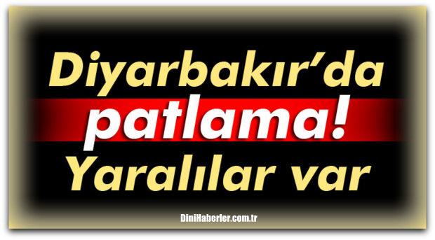 Diyarbakır\'da patlama! Yaralılar var
