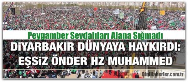 Diyarbakır\'da Peygamber Sevgisi Alana Sığmadı