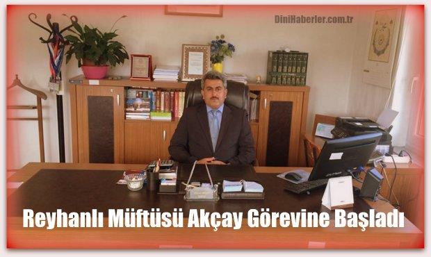 Dodurga Müftüsü Murat Akçay Reyhanlı Müftüsü Oldu