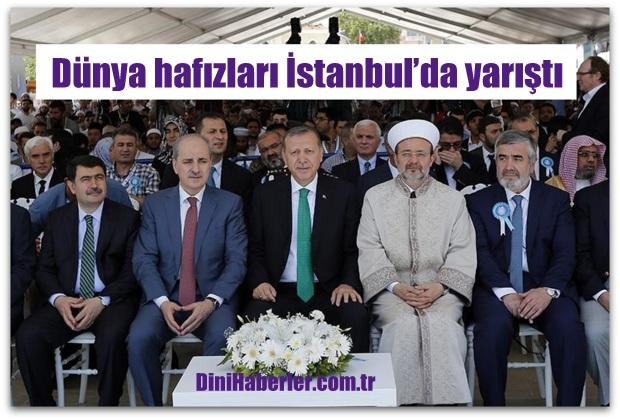 Dünya hafızları İstanbul'da yarıştı…